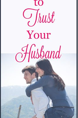 Learning to Trust Your Husband