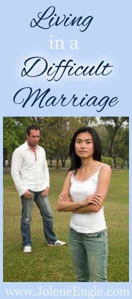 Living in a Difficult Marriage