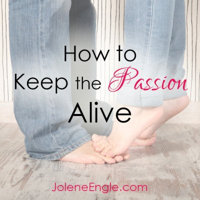 How to Keep the Passion Alive