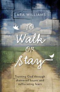 To Walk or Stay by Lara Williams