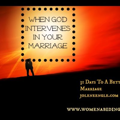 Day 16: When God Intervenes In Your Marriage…