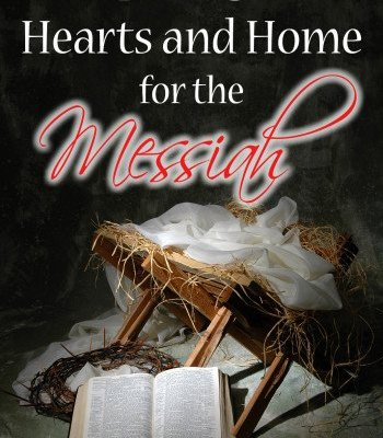 Preparing Our Hearts and Home for the Messiah