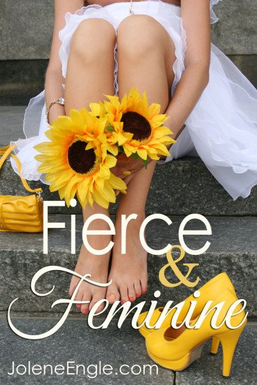 Fierce and Feminine