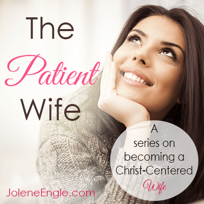 The Patient Wife