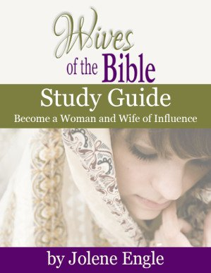 Wives of the Bible Study Guide