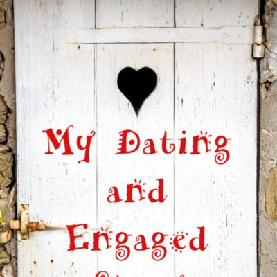 My Dating and Engaged Story