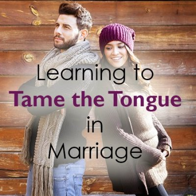 Learning to Tame the Tongue in Marriage
