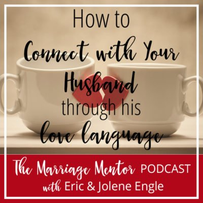 How to Connect with Your Husband through His Love Language