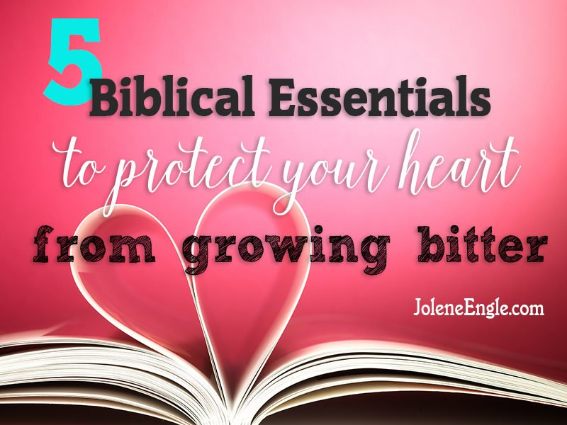 Are trials taking a toll on your faith? Is your heart growing bitter? Read these 5 biblical essentials to protect your heart from bitterness.
