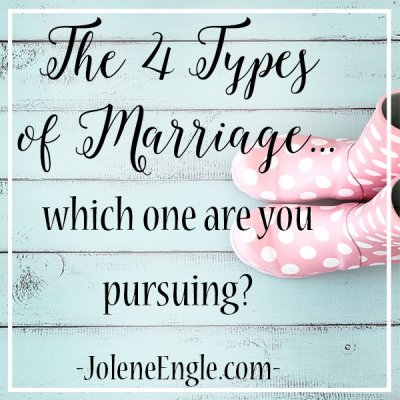 The 4 Types of Marriage…which one are you pursuing?