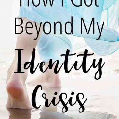 How I Got Beyond My Identity Crisis