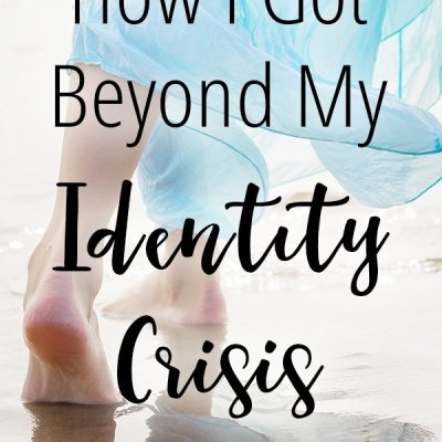 How I Got Beyond My Identity Crisis