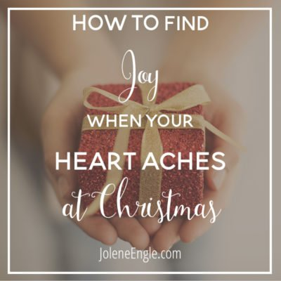 How to Find Joy When Your Heart Aches at Christmas