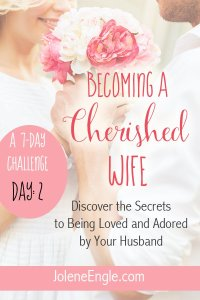 Day 2: Becoming a Wife of Strength and Dignity