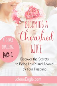 Day 6: Inspiring Your Husband
