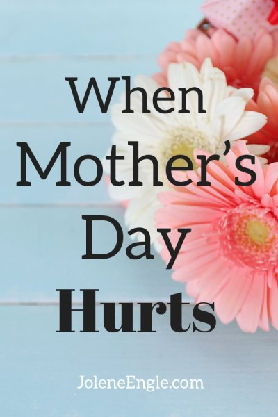 When Mother's Day Hurts