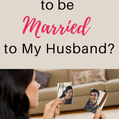Is It God's Will to Be Married to My Husband?