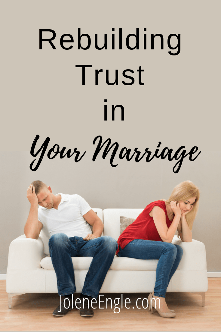 Rebuilding Trust in Your Marriage - Jolene Engle