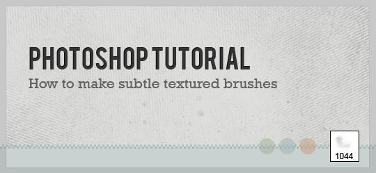 tuto – Comment faire des brosses usées dans Photoshop