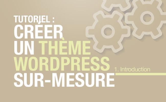 Comment créer un thème WordPress