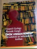 A tézisek előtt: Csepeli - Prazsák: Örök visszatérés