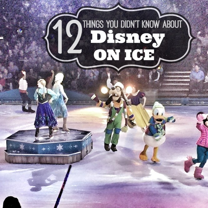12 things you didn't know Disney on Ice