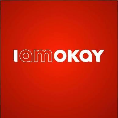 I AM OKAY