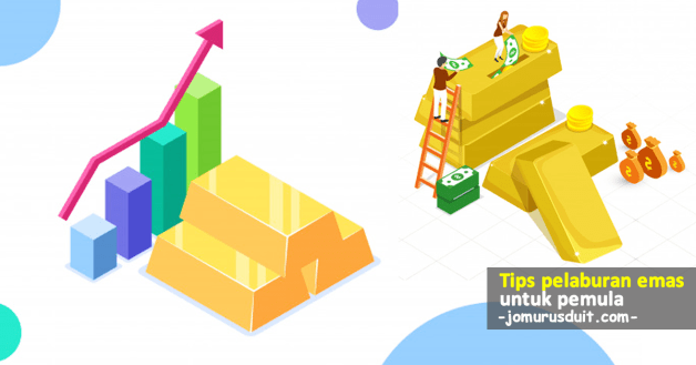 tips pelaburan emas