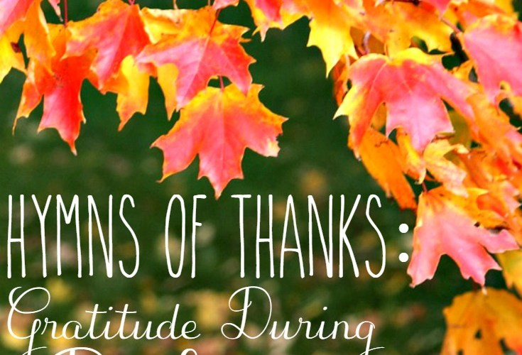 Hymns of Thanks: Gratitude During Deployment