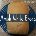 Delicious Amish White Bread