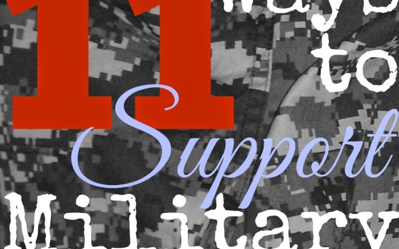 11 Ways to Support Military Families