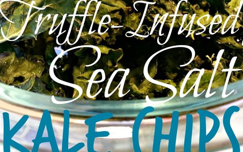 Truffle-Infused Sea Salt Kale Chips