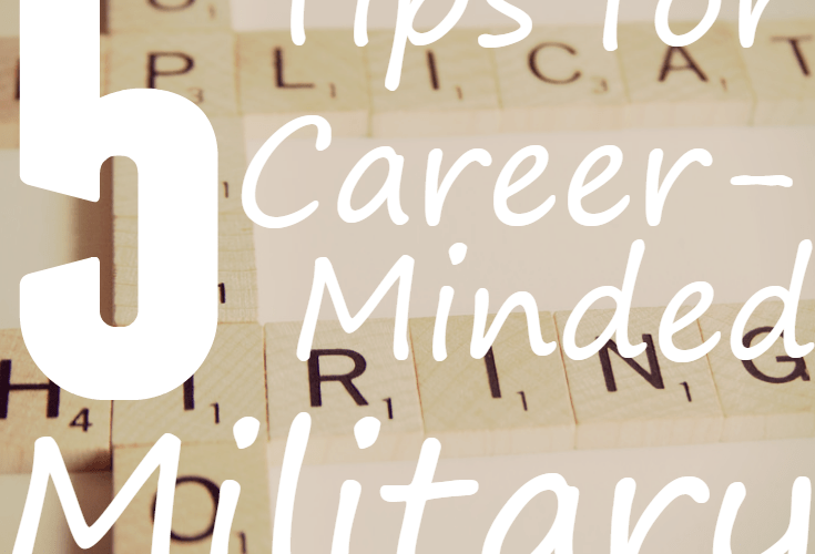 5 Tips for Career-Minded Military Spouses