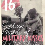 16 Vintage Photos of Military Kisses That Will Take Your Breath Away
