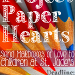 Send Valentines to Children at St. Jude's! #projectpaperheartsjmg