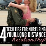 4 Tech Tips for Nurturing Your Long Distance Relationship