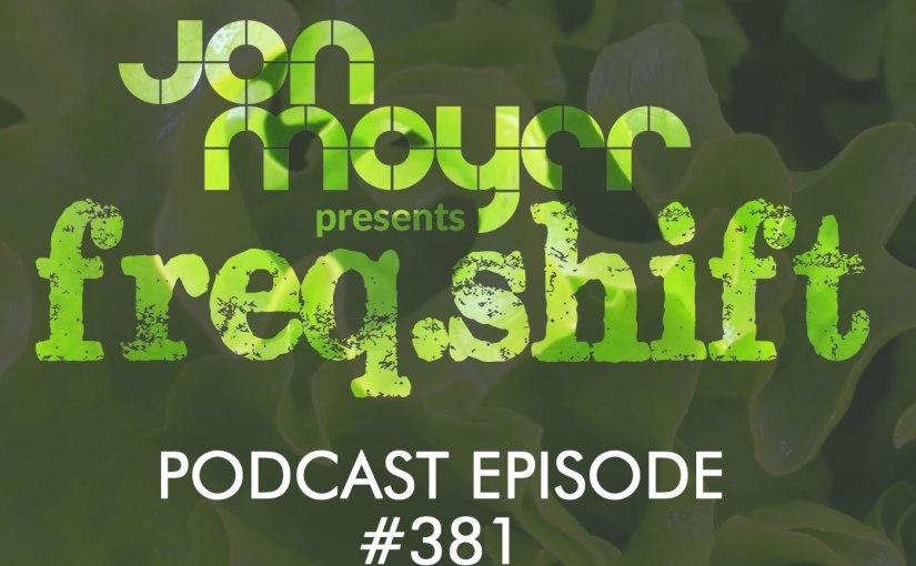 freqshift Podcast – Episode #381 b2b James Rose