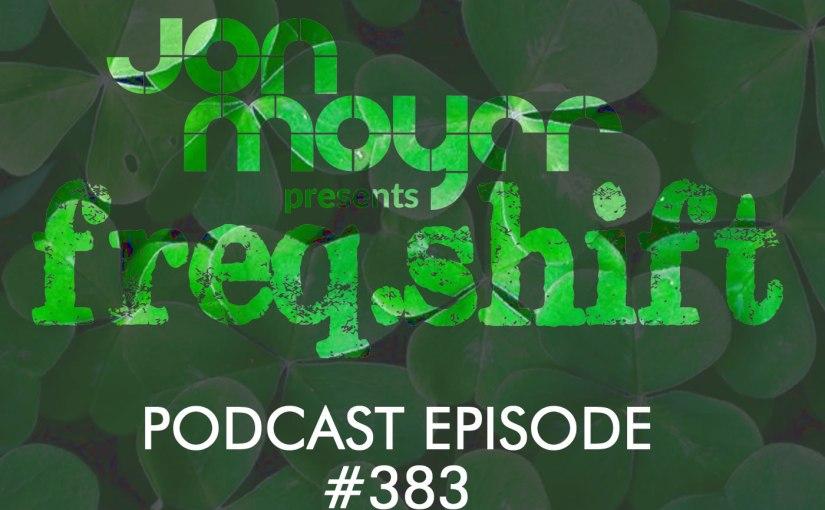 freqshift Podcast Episode 383