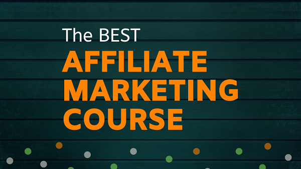 the best affiliate marketing course
