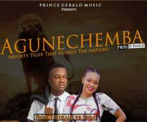 Agunechemba by Prince Gerald Ft. Siska