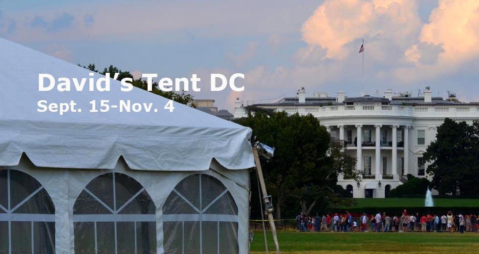 Announcing Davids Tent 2014! Sept. 15-Nov. 4