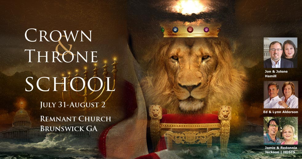 Crown & Throne School! 7-31 to 8-2, Brunswick GA