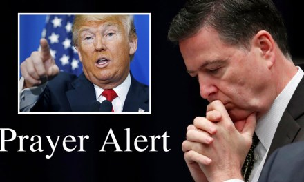 Prayer Alert—FBI Director Comey Fired! Call Tomorrow