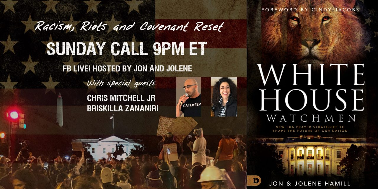 FB LIVE 9PM TONIGHT! Racism, Riots, and Covenant Reset