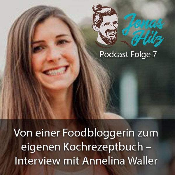 jonas hilz interview mit annelina waller