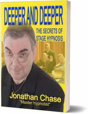 Deeper & Deeper the secrets of stage hypnosis book Jonathan Chase hypnotist shop