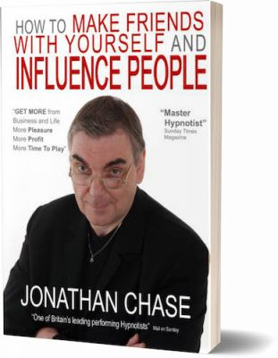 How to make friends with Yourself and Influence People book Jonathan Chase Hypnotist shop