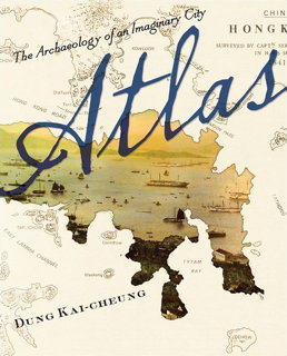 Book cover: Atlas by Dung Kai-cheung