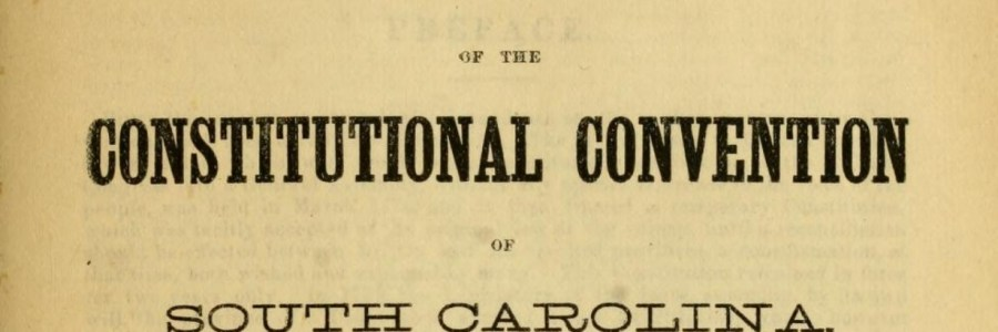 Black History Moment: The South Carolina Constitutional Convention of 1868