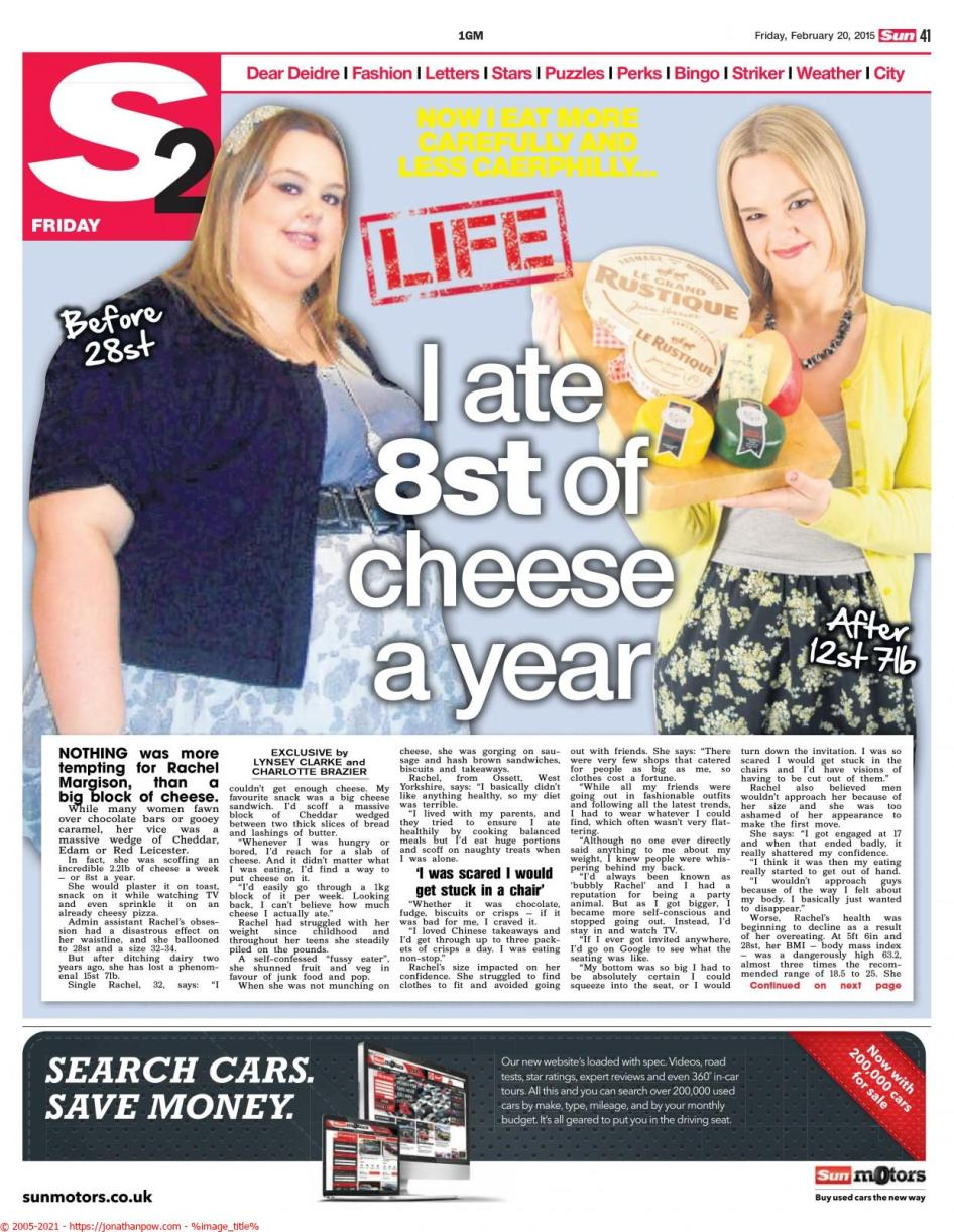 The Sun - Features Photographer - Rachel Margison ate 8st of cheese a year